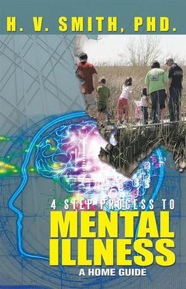 4 Step Process to Mental Illness
