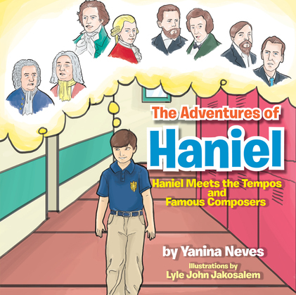 The Adventures of Haniel : Haniel Meets the Tempos and Famous Composers