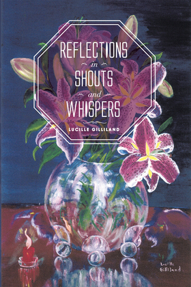 Reflections in Shouts and Whispers