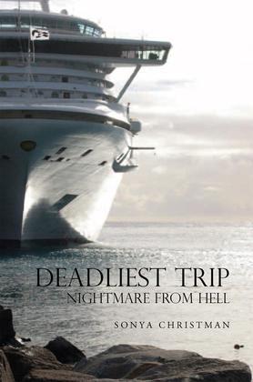 Deadliest Trip: Nightmare from Hell