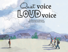 Quiet Voice Loud Voice