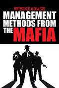 Management Methods from the Mafia