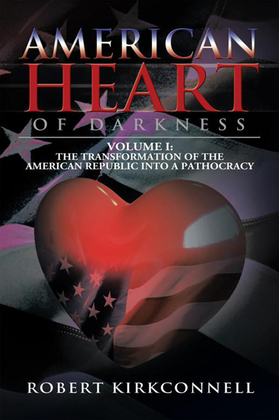 American Heart of Darkness