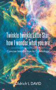 Twinkle Twinkle Little Star, How I Wonder What You Are