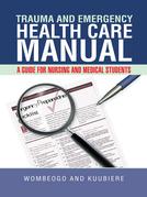 Trauma and Emergency Health Care Manual