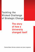 Tackling the Wicked Challenge of Strategic Change