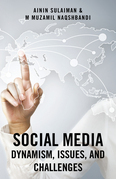 Social Media: Dynamism, Issues, and Challenges