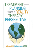 Treatment Planning from a Reality Therapy Perspective