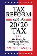 Tax Reform with the 20/20 Tax