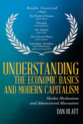 Understanding the Economic Basics and Modern Capitalism