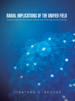 Radial Implications of the Unified Field