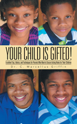 Your Child Is Gifted!