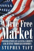 A True Free Market