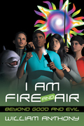 I Am Fire and Air