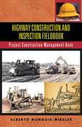 Highway Construction and Inspection Fieldbook