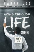"Going Through Life with a ""Kick Me"" Sign"