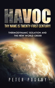 Havoc, Thy Name Is Twenty-First Century!