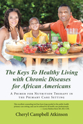 The Keys to Healthy Living with Chronic Diseases for African Americans