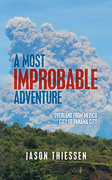 A Most Improbable Adventure
