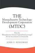 The Massachusetts Technology Development Corporation (Mtdc)