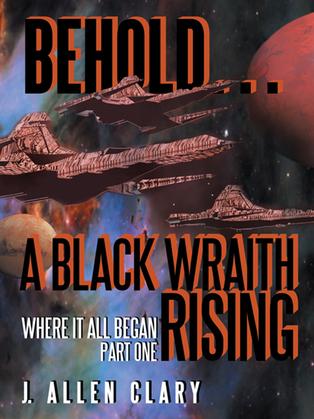 Behold … a Black Wraith Rising