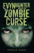 Evyn Hunter Versus the Zombie Curse