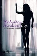 Libertine Awakenings