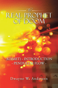 The Real Prophet of Doom (Kismet) - Introduction - Pendulum Flow -