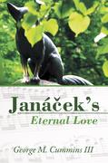 Janácek'S Eternal Love