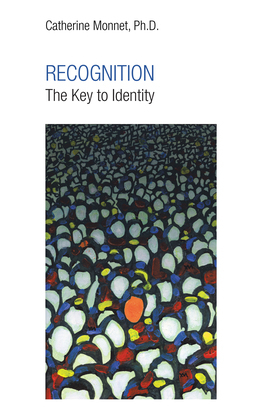 Recognition the Key to Identity