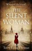 The Silent Woman: A gripping historical fiction full of drama