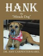 "Hank the ""Miracle Dog"""