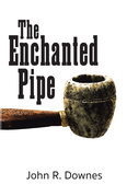 The Enchanted Pipe