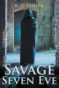 Savage Seven Eve