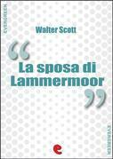La Sposa di Lammermoor (The Bride of Lammermoor)