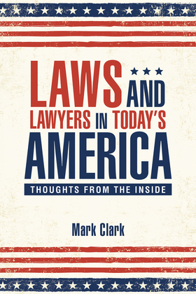 Laws and Lawyers in Today'S America