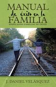 Manual De Éxito En La Familia