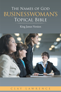 The Names of God Businesswoman'S Topical Bible