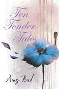 Ten Tender Tales