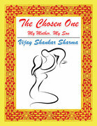 The Chosen One: My Mother, My Son