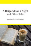 A Brigand for a Night and Other Tales