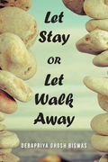 Let Stay or Let Walk Away