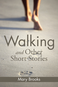 Walking and Other Short Stories