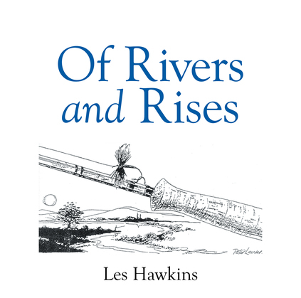 Of Rivers and Rises