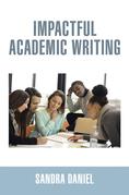 Impactful Academic Writing