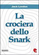 La Crociera dello Snark (The Cruise of the Snark)