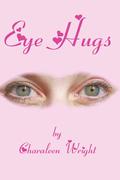 Eye Hugs
