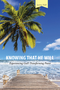 Knowing That He Will