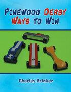 Pinewood Derby Ways to Win