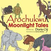 Arochukwu Moonlight Tales